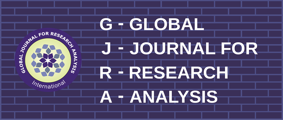 Global Journal For Research Analysis (GJRA)