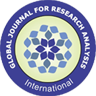 GJRA - Global Journal for Research Analysis